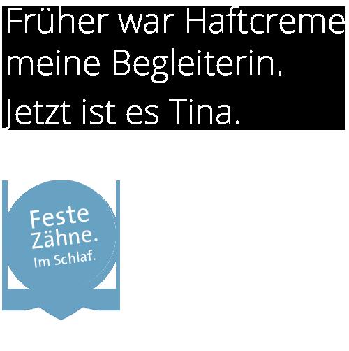 Jetzt ist es Tina.